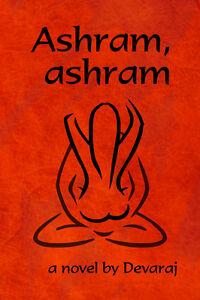 Ashram-ashram-a-novel