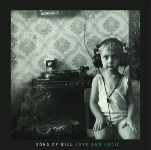 Sons-of-Bill-Love-and-Logic-VINYL-12-034-Album-2015-NEW-Amazing-Value