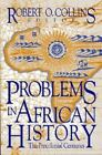 Topics in World History: Problems in African History : The Precolonial Centuries Vol. 1 (1992, Paperback)