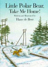 Little Polar Bear, Take Me Home, Beer, Hans De Hardback Book ( Free UK Posting )