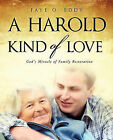 A Harold Kind of Love by Faye O Eddy (Paperback / softback, 2010)