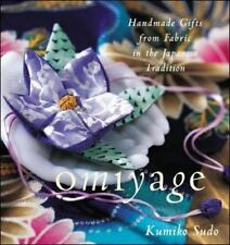 Omiyage : Handmade Gifts from Fabric in the Japanese Tradition by Kumiko Sudo (1999, Paperback)