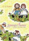 Jonesy's Chance and Other Tales 9781453589014 by G H Paulson Hardback