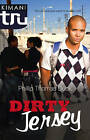 Dirty Jersey by Phillip Thomas Duck (Paperback, 2008)