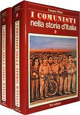I Comunisti nella Storia d'Italia PILLON 2 voll. TETI EDITORE 1973