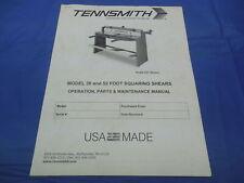 Tennsmith Model 36 52 Foot Squaring Shears Operation Manual And Parts List