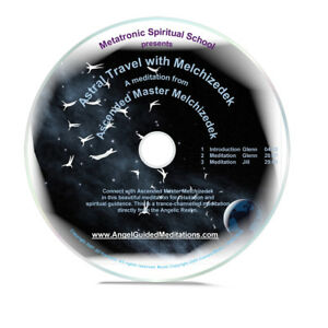 Details about Angel Guided Meditation CD No 8 - ASTRAL TRAVEL WITH  MELCHIZEDEK