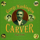George Washington Carver by Tonya Bolden (Paperback, 2015)