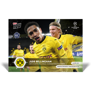 2021 TOPPS NOW UCL Jude Bellingham #65 BVB Dortmund RC Rookie w/ Erling Haaland!