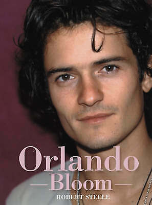 1 of 1 - Orlando Bloom: Wherever It May Lead,Robert Steele,Good Book mon0000111246
