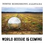 World Boogie Is Coming von North Mississippi Allstars (2013)