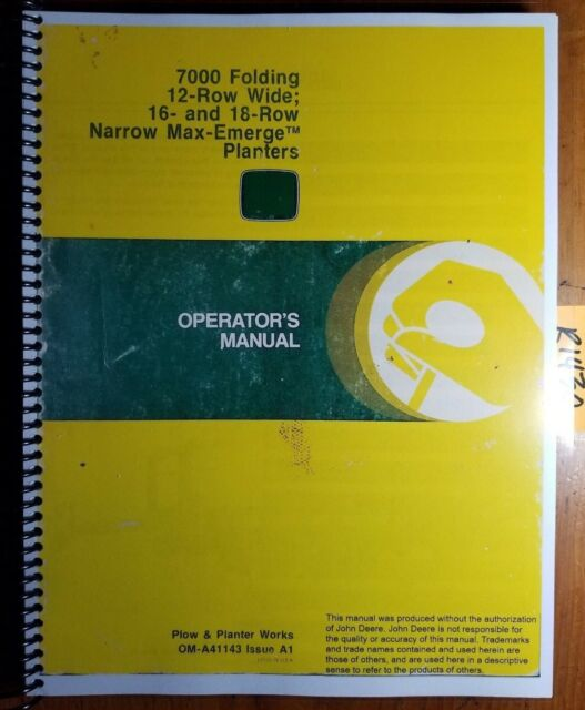 John Deere 7000 Folding 12 Row 16 And 18 Row Operators Manual