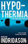 Hypothermia by Arnaldur Indridason (Paperback, 2010)