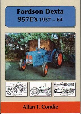 Tractor Manuals & Publications Agriculture/farming Sweet-Tempered Fordson Dexta 957e's 1957-64 Tractor History Book An Indispensable Sovereign Remedy For Home