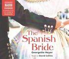 The Spanish Bride by Georgette Heyer (CD-Audio, 2014)