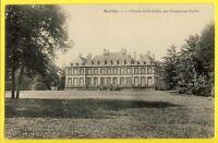 cpa Ecrite en 1911 CHÂTEAU de SAINT AUBIN de LOCQUENAY (Sarthe) De Perrochel