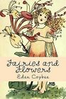 Fairies and Flowers by Eden Coybee (Paperback / softback, 2013)