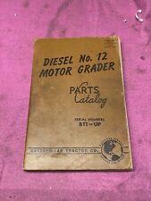 Cat Caterpillar No 12 Motor Road Grader Parts Manual Book 8t1 Up 1952
