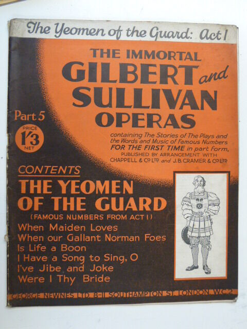 THE IMMORTAL GILBERT & SULLIVAN part 5 yeoman of the guard