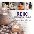Reiki for Health and Healing : Physical and Spiritual Wellbeing Using the Energy of Nature and the Power of Touch by Carmen Fernandez (2013, Hardcover)