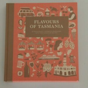 Flavours of Tasmania Culinary Travel Book. Great Gift Idea. Cook at home recipes