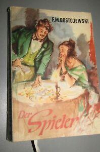 Fjodor-M-DOSTOJEWSKI-Der-Spieler-VdN-Ausgabe-TASCHENBUCHROMAN-BAND-50-1955