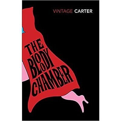 The Bloody Chamber And Other Stories by Angela Carter (Paperback)