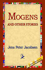 Mogens and Other Stories by Jens Peter Jacobsen, J P Jacobsen (Hardback, 2005)