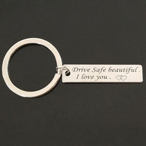 1Pc-Drive-Safe-Beautiful-I-Love-You-Trucker-Car-Stamped-Keychain-Lover-Gifts