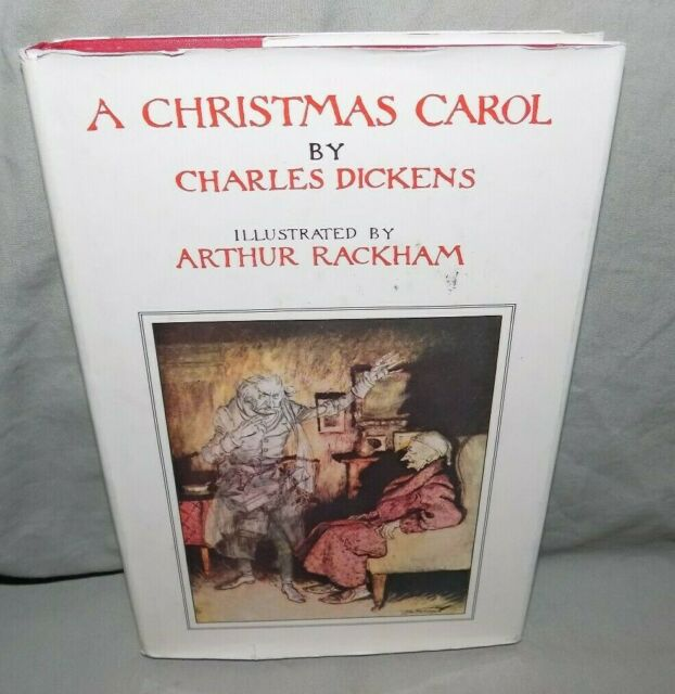 A Christmas Carol By Charles Dickens Illustrated By Arthur Rackham For Sale Online Ebay