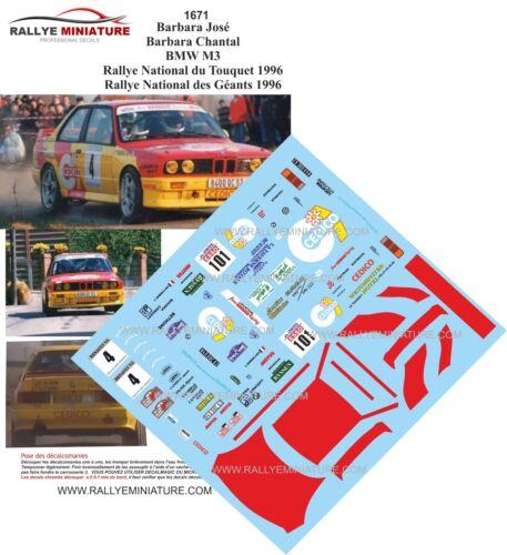 DECALS 1//43 REF 1671 BMW M3 E30 JOSE BARBARA RALLYE DES GEANTS 1996 RALLY