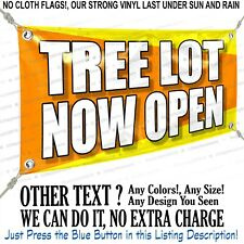 Tree Lot Now Open Custom Vinyl Banner Personalized Outdoors Sign