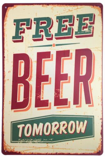 "Free Beer Tomorrow Vintage Tin Sign Wall Decor 8/""x12/"" Aluminum"