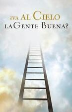 Proclaiming the Gospel: Do Good People Go to Heaven? (Spanish, Pack Of 25) by...