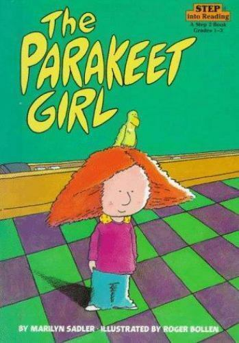 The Parakeet Girl (Step-Into-Reading, Step 3) by Sadler, Marilyn