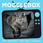Mogglebox: What Cats Really Think About Television by Charlie Ellis (Hardback, 2016)