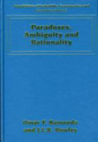 Paradoxes, Ambiguity and Rationality Onal Choice, Hardcover, Brand New, Free ...