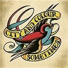 City and Colour - Sometimes (2011)