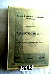 SOCIETA GINNASTICA E SCHERMA DEL PANARO UN SECOLO DI VITA 1870 1970   ( 56A2)