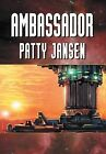 Ambassador by Patty Jansen (Hardback, 2013)