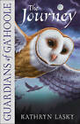 The Journey (Guardians of Ga'Hoole, Book 2) by Kathryn Lasky (Paperback, 2006)