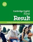 Cambridge English: First Result: Student's Book and Online Practice Pack by Oxford University Press (Mixed media product, 2014)
