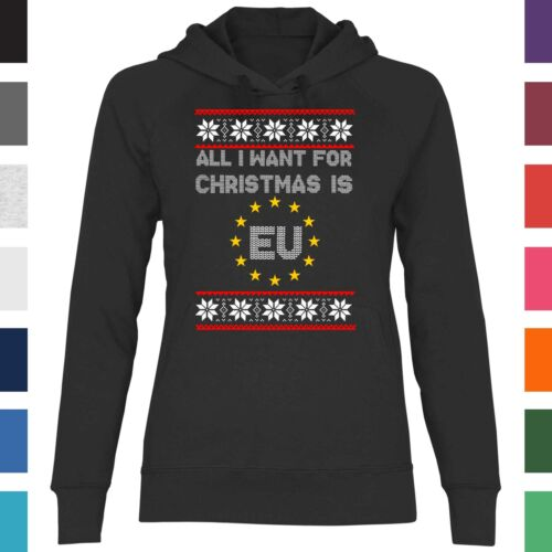 Damen Hoodie All i Want for Christmas is EU Weihnachten