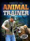 Animal Trainer by Patrick Perish (Hardback, 2015)