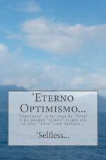 'Eterno Optimismo... : Esperanza Es la Causa de Love y No Pueden Existir el...