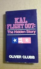 Kal Flight 007: The Hidden Story by Oliver Clubb 1985 Hardcover Good Condition