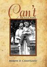 Can't: No Such Word by Mervin D Chantland (Hardback, 2011)