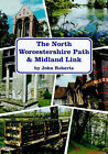 The North Worcestershire Path and Midland Link by John Roberts (Paperback, 1998)