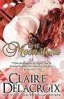 The Moonstone by Claire Delacroix (Paperback, 2012)