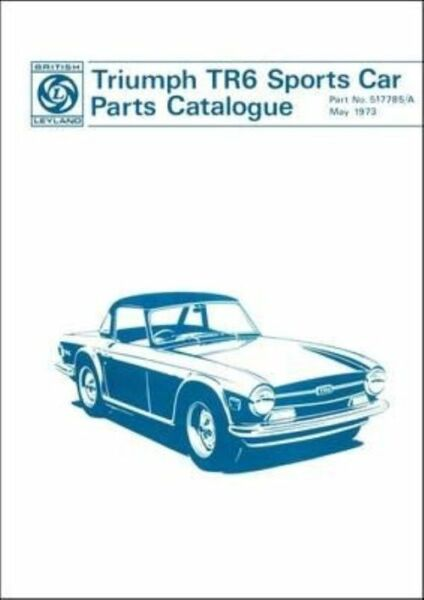 Triumph Tr6 Sports Car Parts Catalogue By Paperback Book For Sale